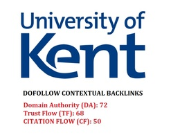 Edu guest post on UK University Of Kent - DA 82- kent.ac.uk