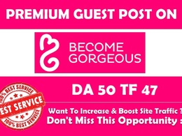 Write and Publish Premium guest post on Becomegorgeous.com
