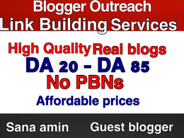 Blogger Outreach , Guest Blogging , Link Building High DA Blogs
