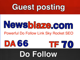 Publish a guest post on Newsblaze . Newsblaze.com  Do Follow