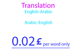 Translate English-Arabic and vise versa 20 £ for 1000 words