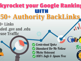 Boost your Google Rank with 50+ Authority BackLinks [DA 99-80]