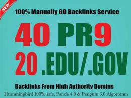 Do manually  40 PR9 + 20 EDU / GOV  Safe  SEO  High  Pr Backlink