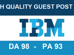 Publish a permanent Guest Post On IBM.com DA98 PA93