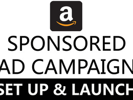 Create set up or improve an Amazon Sponsored Ad Campaign