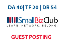 Publish a guest post on Small Biz Club - DA40, TF20, DR54