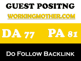 Publish guest post on Workingmother – Workingmother.com – DA 77