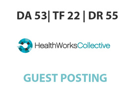 Publish a guest post on HealthWorksCollective - DA53, TF22, DR55