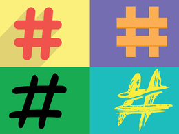 Provide a list of hashtags you should be using