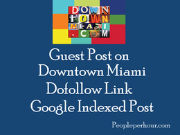Publish a guest post on Downtown Miami with dofollow link