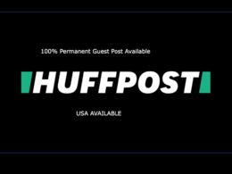 I Will Publish A Guest Post On Huffington Post DA96