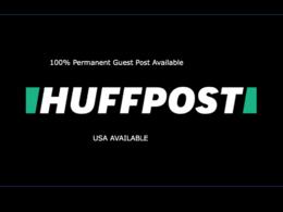 I Will Publish A Guest Post On Huffington Post DA96