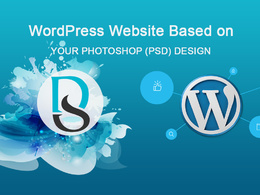 WordPress Website Based on Your Photoshop (PSD) Design