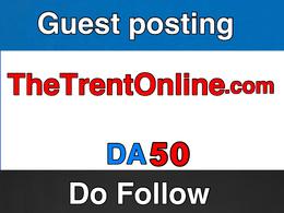 Guest post on - TheTrentOnline  – TheTrentOnline.com – DA 50