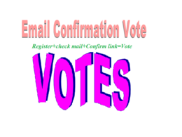 130+ Genuine Email Confirmation or Online contest votes