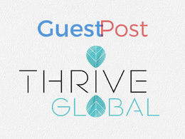 Publish Guest Post on Thriveglobal, Thriveglobal.com - DA64