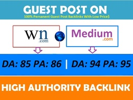 Publish Guest Post on WN.com DA: 85 and Medium.com DA: 94
