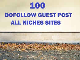 Guest Post 100 dofollow websites - all niches blog