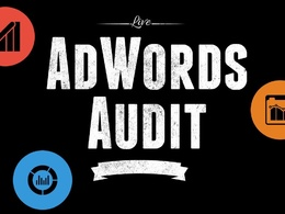 Audit Your Adwords Account & Provide 10 Recommendations