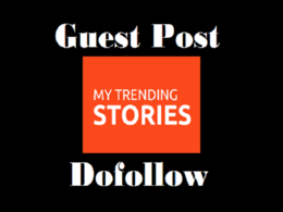 Publish guest post on Mytrendingstories