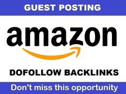 Guest post with DOFOLLOW Backlink on Amazon Amazon.com DA98 TF93