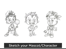 Create a character/Mascot sketch of any object or creature
