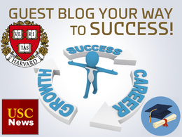Publish a guest post on USC edu + World edu + Harvard blog