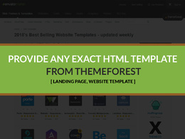 Provide any exact html template from themeforest