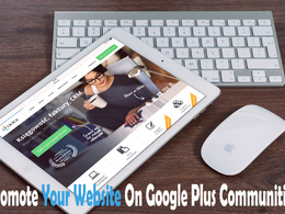 Promote Your Website On Google Plus Communities