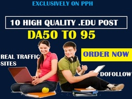 Write and Post 10 High Quality EDU DA 50 TO 95 Dofollow Post