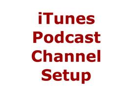 Setup ITunes podcast channel