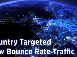 Send your website low bounce rate country targeted traffic