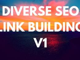 Diverse SEO Link Building V1*Hand Made Work* Google Update Safe