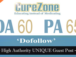 "Write and publish UNIQUE Guest Post on ""Curezone"" DA-60"