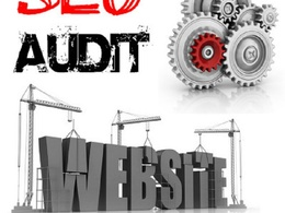 Perform a FULL website SEO Audit to improve SEO and traffic
