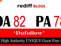 "Write and publish UNIQUE Guest Post on ""Rediff Blog"" DA-82"