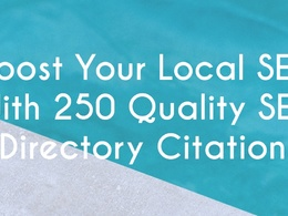 Boost Your Local SEO With 250 Quality SEO Directory Citations