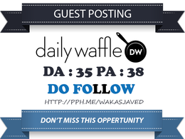 Publish Guest Post on Dailywaffle.co.uk DA 45 Dofollow