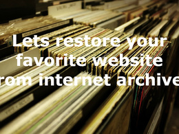 Restore any website from internet archive and make it functional