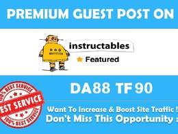 Publish a guest post on instructables.com (DA 88, PA 90, PR 9)