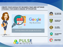 Create your Google my business page and Fully Optimize for SEO