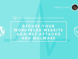 Secure your WordPress Website against Attacks and Malware