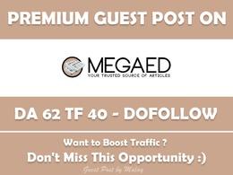 Write & Publish Guest Post on Megaedd. Megaedd.com - DA62, TF40