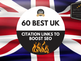Build 60 Of The BEST UK Citation Links To BOOST Your SEO