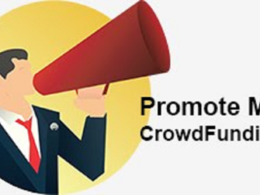 Promote your crowdfunding campaign to help try to get backers
