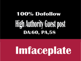 Write And Publish Guest Post On imfaceplate with dofollow link