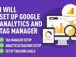 Setup google analytics, Google Tag manager, Webmaster tools