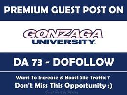 Guest post on Gonzaga University. Gonzaga.edu - DA 73