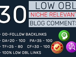 Do 30 LOW OBL Niche relevant Blog Comments Manually