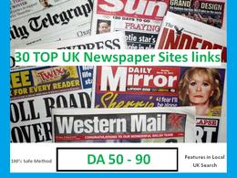 Provide You 70 TOP UK Newspaper Sites Backlinks